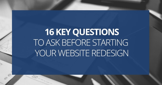 Brothers Creative | 16 Key Questions To Ask Before Starting Your Website Redesign